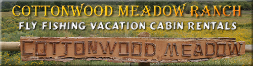 Northern New Mexico Fly Fishing Vacation Cabin Rentals